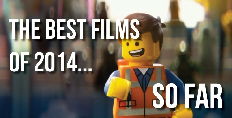 bestfilmsof2014sofar1